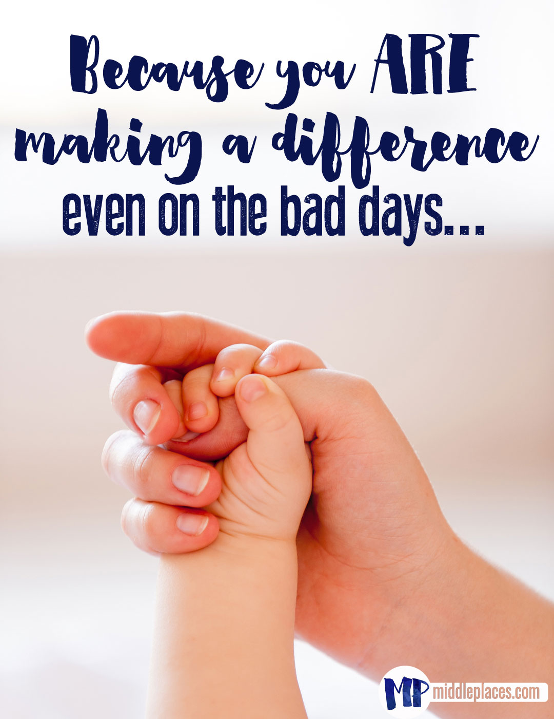 Because-you-are-making-a-difference-parenting